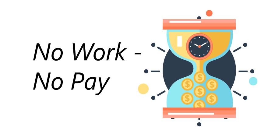 no work-no pay