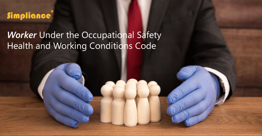 Worker Under Occupational Safety Health and Working Conditions Code